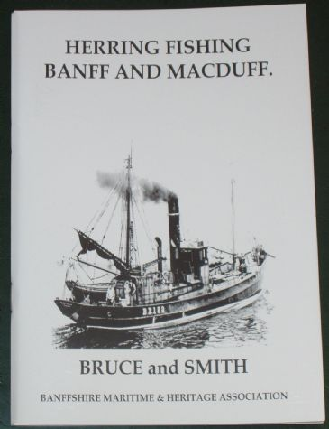 Herring Fishing Banff and Macduff, by Stanley Bruce and Malcolm Smith